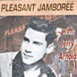 Arnold Jerry- Pleasant Jamboree