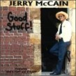 Mc Cain Jerry- Good Stuff! (OUT OF PRINT)