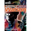 Johnny Guitar Watson (CD + DVD) Live In Concert