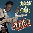 Johnny GUITAR Watson-(VINYL) Stressin' The Strings