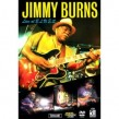 Burns Jimmy- (DVD)-- Live At B.L.U.E.S.