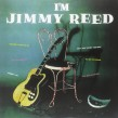 Jimmy Reed-(VINYL) I'm Jimmy Reed (180 gram IMPORT)