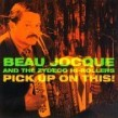 Jocque Beau- Pick Up On This