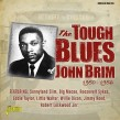 Brim John- The Tough Blues 1950-1956