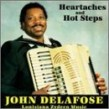Delafose John- Heartaches And Hot Steps