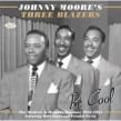 Moore Johnny & 3 Blazers- Be Cool! The MODERN & DOLPHIN'S Sides