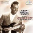 Watson Johnny Guitar- The KEEN Sessions- Gangster Of Love
