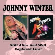 Winter Johnny-(2CDS) Still Alive & Well/ Captured Live!