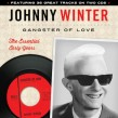 Winter Johnny-(2CDS) Gangster Of Love