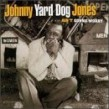 "Jones Johnny ""Yard Dog""-(USED) Ain't Gonna Worry"