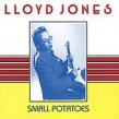 Jones Lloyd- (USED) Small Potatoes