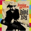 Junior Brown- Mixed Bag