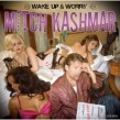 Kashmar Mitch (featuring Jr. Watson)- Wake Up & Worry