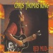 King Chris Thomas- Red Mud (USED)
