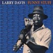 Davis Larry-Funny Stuff (USED)