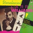 Larry Williams- (VINYL)- UNRELEASED SPECIALTY