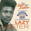 Lazy Lester- Complete EXCELLO Singles 1956-62