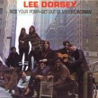 Dorsey Lee- Ride Your Pony / Get Out My Life Woman