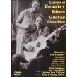 Legends Of Country Blues Guitar- (DVD) Volume 3- ROBERT PETE WIL