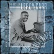 Carr Leroy- (2CDS) The Best Of Leroy Carr