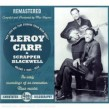 Carr Leroy & Scrapper Blackwell- (4CDS)  Vol 1  1928-1934
