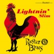 Lightnin Slim- Rooster Blues + Bonus Tracks
