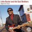 Little Buster & The Soul Brothers- Right On Time!