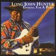 Hunter Long John- Looking For A Party