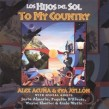 Acuna Alex Eva Ayllon- Los Hijos Del Sol: To My Country