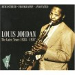 JORDAN LOUIS- (2cds) The Later Years  1953-1957