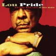 Pride Lou- Ain't No More Love In This House