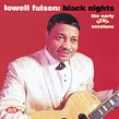 Fulson Lowell- Black Nights- The Early Kent Sessions