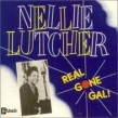 Lutcher Nellie- Real Gone Gal