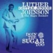 Johnson Luther Gtr Jr- (USED) Doin The Sugar Too