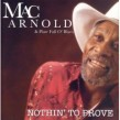 Arnold Mac- Nothin' To Prove