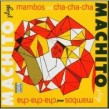 Machito- Plays Mambos & Cha Cha Cha