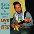 Magic Sam & Shakey Jake- Live At Sylvios