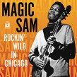 Magic Sam-Rockin' Wild in Chicago (live) (USED)