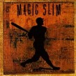 Magic Slim & Teardrops- Grand Slam (USED)