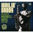 Davis Maxwell- (3CDS) Wailin Daddy!!!! The Best of 1945-1959