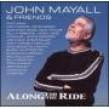 Mayall John & Friends-Along For The Ride