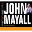 Mayall John- Live From Austin Tx