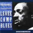 McDowell Mississippi Fred- Levee Camp Blues (OUT OF PRINT)