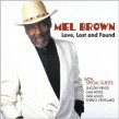 Brown Mel- Love Lost And Found