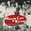 Mellow Cats N' Kittens-Hot R&B Cool Blues