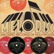 Melodisc Records Of Hollywood- (2CDS) 1945-1946