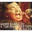 Gonzalez Memo & The Bluescasters- LIVE In The UK