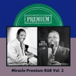 Miracle/ Premium R&B- Volume 2