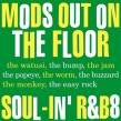 Mods Out On The dance Floor-(VINYL) Soul In (Record Store Day)