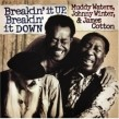 Waters Muddy/James Cotton/Johnny Winter- Breakin It Up